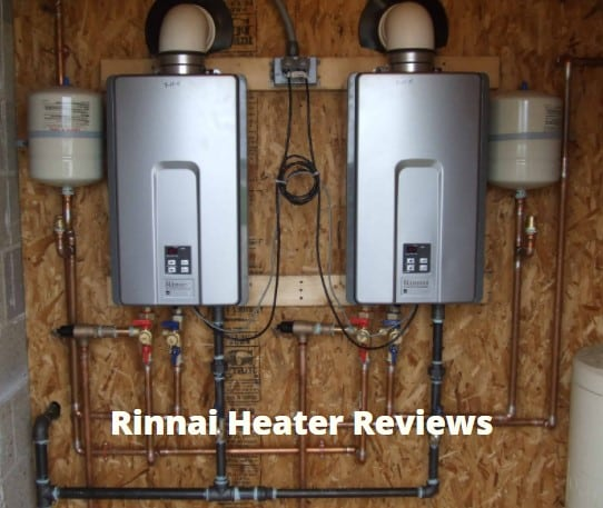 Rinnai Tankless Water Heater Reviews